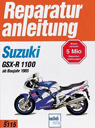 Gebraucht, Suzuki GSX-R 1100  ab 1985 (Reparaturanleitungen) gebraucht kaufen  Wird an jeden Ort in Deutschland