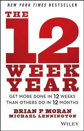 Image result for The 12 Week Year: