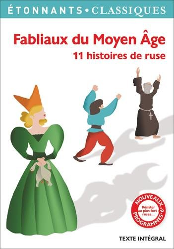 Fabliaux du Moyen Age : 11 histoires de ruse par Anonyme, Aurane Anne, Alexandre Micha