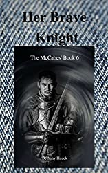 Her Brave Knight: The McCabe's Book 6