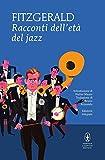 Racconti dell'età del jazz. Ediz. integrale