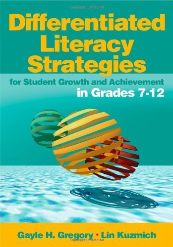 Differentiated Literacy Strategies for Student Growth and Achievement in Grades 7-12 (2005-02-24)