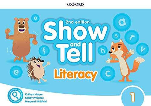 Oxford Show and Tell 3. Literacy Book 2nd Edition (Oxford Show and Tell Second Edition)