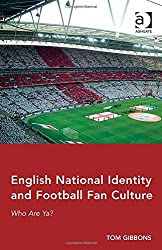 English National Identity and Football Fan Culture