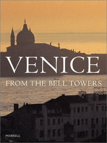 Venice from the Bell Towers by Tudy Sammartini (2002-10-02)