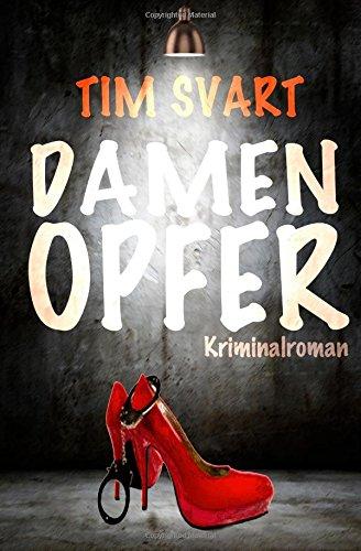 Buchseite und Rezensionen zu 'Damenopfer: Kriminalroman: Karres erster Fall' von Tim Svart