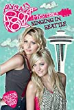 Singing in Seattle #3 (Aly & AJ's Rock 'n' Roll Mysteries) (English Edition)