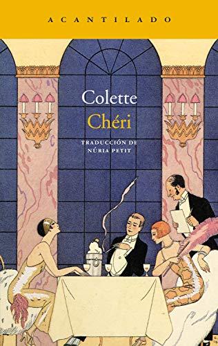Chéri (Narrativa del Acantilado nº 305) por Colette