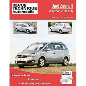 Revue Technique B758 Opel Zafira II Phase 1 et 2 1.9 Cdti