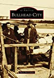 Bullhead City (Images of America) (English Edition)