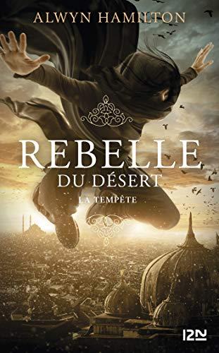 Rebelle du désert - tome 03 : La Tempête (Hors collection sériel t. 3)