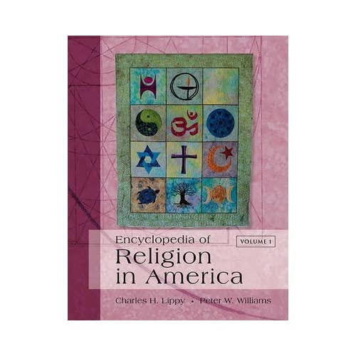 [Encyclopedia of Religion in America: Vol 1(a-d), Vol 2(e-k), Vol 3(l-p), Vol 4(q-z)] (By: Charles H. Lippy) [published: August, 2010]