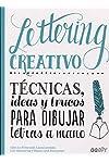 https://libros.plus/lettering-creativo-tecnicas-ideas-y-trucos-para-dibujar-letras-a-mano/