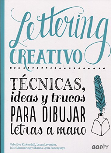 Lettering creativo: Técnicas, ideas y trucos para dibujar letras a mano (GGDIY) por Gabri Joy Kirkendall