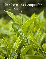 The Green Tea Companion (The Tea Companion Book 1) (English Edition)