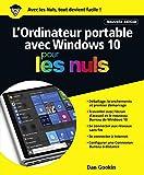 Telecharger Livres L ordinateur Portable avec Windows 10 Pour les Nuls nouvelle edition (PDF,EPUB,MOBI) gratuits en Francaise