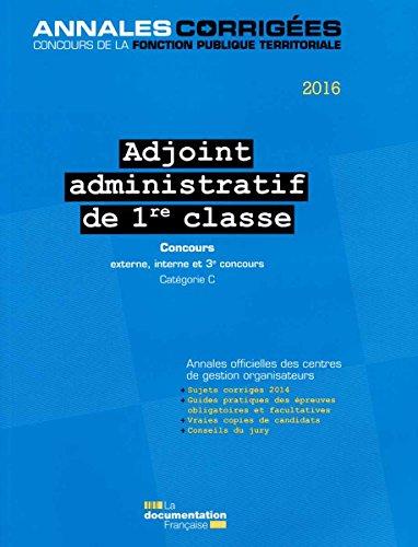 Adjoint administratif de 1re classe, Catégorie C, 2016 : Concours externe, interne et 3e concours par CIG petite couronne