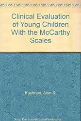 Clinical Evaluation of Young Children With the McCarthy Scales