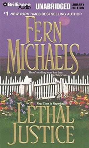 Lethal Justice (Sisterhood Novels)