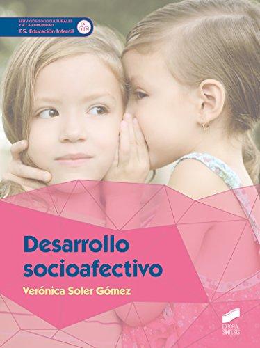 Desarrollo socioafectivo (Servicios Socioculturales y a la comunidad) por Verónica Soler Gómez