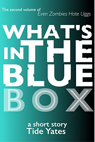 What's in the Blue Box? (Even Zombies Hate Uggs Book 2) (English Edition) - Womens Uggs