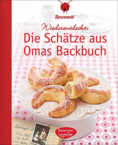 Die-Schtze-aus-Omas-Backbuch-100-fast-vergessene-Lieblingsrezepte