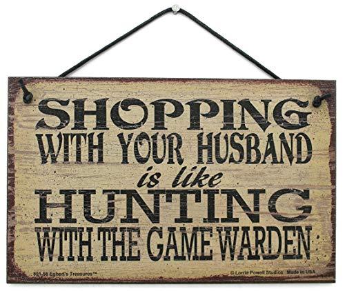 """5x 8Schild Vintage Style sagen, """"Shopping mit Ihrem Ehemann ist wie Jagd mit dem Spiel Warden"""" Dekorative Fun Universal Haushalts-Zeichen von Egbert 's Treasures"""