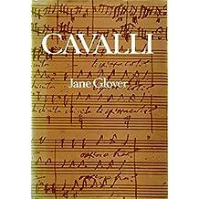 Cavalli: A Biography