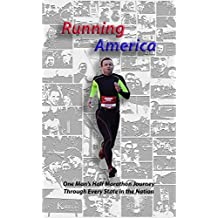 Running America: One Man's Half Marathon Journey Through Every State in the Nation (English Edition)