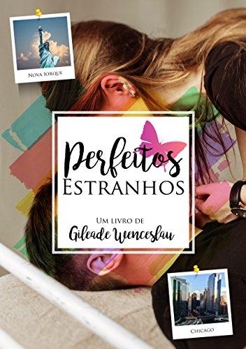 Perfeitos Estranhos (Portuguese Edition)