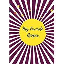My Favorite Recipes (Blank Recipe Journal): Maroon, 125 Recipe Cards, Fill in the Blank Cookbook (Creative Cooking)