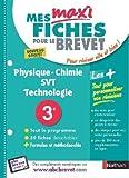 Mes MAXI Fiches Physique Chimie SVT Techno 3e...