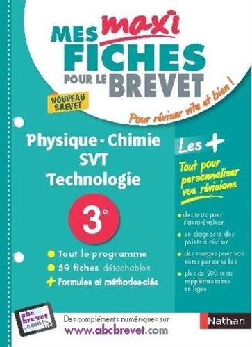 Mes MAXI Fiches Physique Chimie SVT Techno 3e