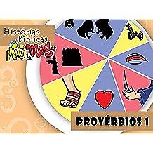 Provérbios 1 (Histórias Bíblicas Mig&Meg Livro 41) (Portuguese Edition)