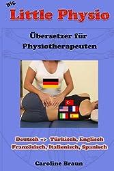 Big Little Physio für deutsche Therapeuten (Little Physio Deutsch, Band 6)