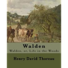 Walden  By:Henry David Thoreau: Walden, or, Life in the Woods is a reflection upon simple living in natural surroundings.