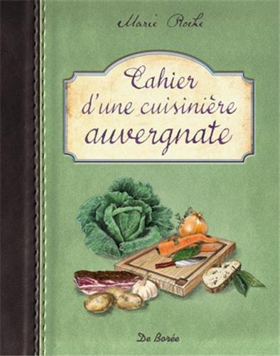 Cahier d'une cuisinière auvergnate