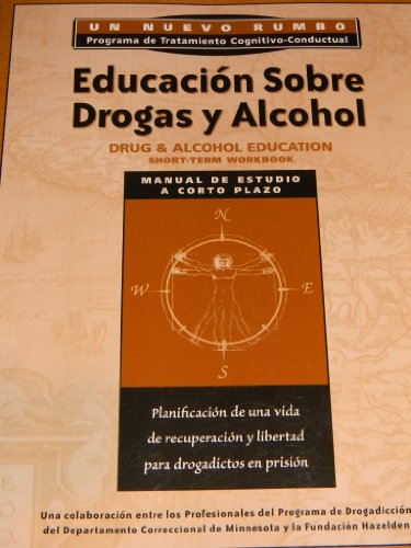 Spanish Drug and Alcohol Education Workbook: Educacion Sobre Drogas y Alcohol por Hazelden Publishing