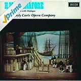 Gilbert & Sullivan: H.M.S.Pinafore (2 CDs)