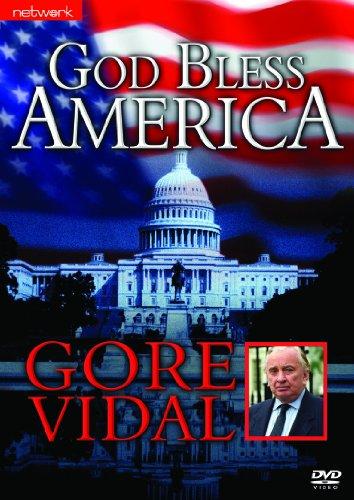 God Bless America - Gore Vidal [...