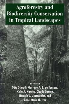 Descargar Libros Torrent Agroforestry and Biodiversity Conservation in Tropical Landscapes Infantiles PDF