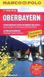 MARCO POLO Reiseführer Oberbayern - Wilhelm Rupprecht