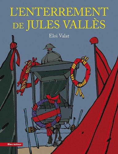 L'enterrement de Jules Vallès par Eloi Valat