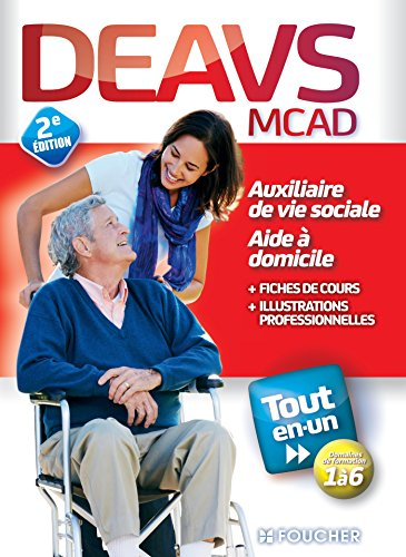 DEAVS - MCAD - Diplôme d'état Auxiliaire de vie sociale - Tout en un