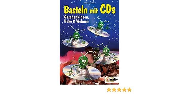 Basteln Mit Cds Geschenkideen Deko Und Wohnen Creativ
