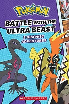 Battle with the Ultra Beast (Pokémon Comic Novel #1) por SCHOLASTIC