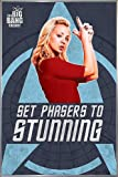 The Big Bang Theory Poster Set your Phaser to Stunning (93x62 cm) gerahmt in: Rahmen silber