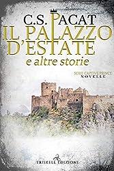 Il palazzo d'estate e altre storie (Captive Prince)