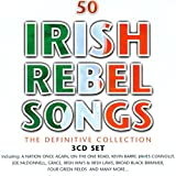50 Irish Rebel Songs - The Definitive Collection