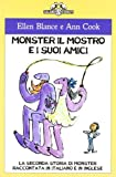 Monster il mostro e i suoi amici. La seconda storia di Monster raccontata in italiano e in inglese